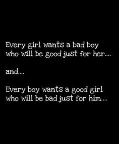 Bad Boys....we will get J to be the good girl but with the right guy she knows how to be the naughty girl.....;) ...Caro