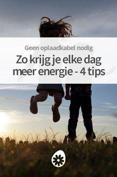 Met meer energie kun je meer uit iedere dag halen. Gebruik deze tips om elke dag meer energie te ervaren en je levenskwaliteit te verhogen.