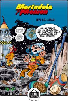 Mortadelo y Filemón. ¡En la luna! (EN BUSCA DE...) de Francisco Ibáñez ✿ Libros infantiles y juveniles - (De 3 a 6 años) ✿