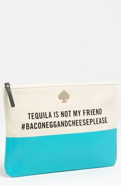kate spade new york 'call to action - gia' pouch | Nordstrom // Tequila is not my friend #baconeggandcheeseplease  Me and Kate Spade -- kindred spirits lol
