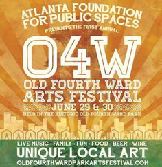 Check Out The Old Fourth Ward Park Arts Festival June 29-30 #Atlanta