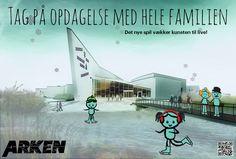 I en modulopgave arbejdede vi med museet Arken og lavede en kampagne, som skulle tiltrække børne-familier.  Dette var et af mine forslag til kampagnen for vinter-halvåret.