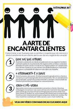 A arte de encantar clientes - Fidelizar clientes - Pinterest - 3 dicas - Paty Pegorin