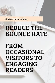 Reduce the bounce rate - from occasional visitors to engaging readers Blog Writing Tips, Writing Topics, How To Create A Successful Blog, How To Start A Blog, Design Websites, Layout Design, Blog Design, Bounce Rate, Writing Challenge