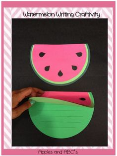 Watermelon Writing Craft for a big book watermelon for tea !