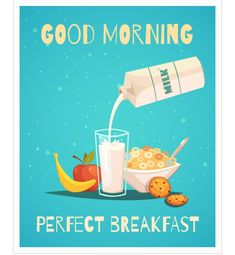 Buy Breakfast Poster with Good Morning Wishing by macrovector on GraphicRiver. Perfect breakfast poster in retro style with good morning wishing and healthy food icons set of milk fruit and cereal. Good Morning Letter, Lovely Good Morning Images, Good Morning Picture, Good Morning Flowers, Good Morning Good Night, Morning Pictures, Good Morning Wishes, Morning Messages, Good Morning Breakfast