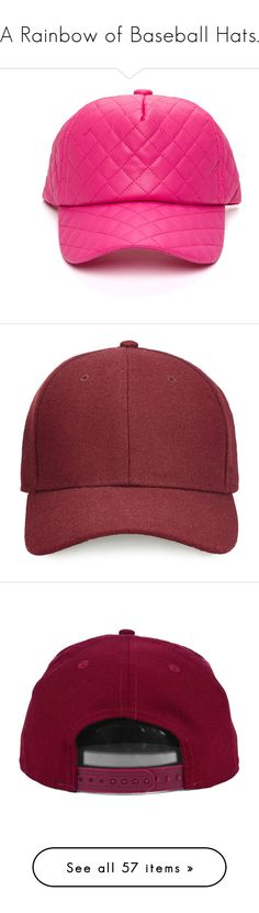 """""""A Rainbow of Baseball Hats."""" by goldiloxx ❤ liked on Polyvore featuring hats, headwear, baseballhats, leatherbaseballhats, accessories, caps hats, faux leather hat, burgundy, filler and burgundy hat"""