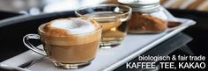 Kaffee, Tee & Kakao - bio, fair trade