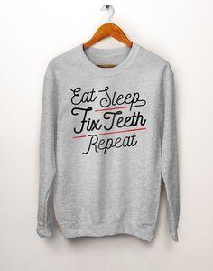 bb277751 Eat Sleep Fix Teeth Repeat Sweater. Dentist Gift. Dental Hygienist. Dental  Assistant. Rdh. Gift for Dentist. Dental Gift. Dental Student