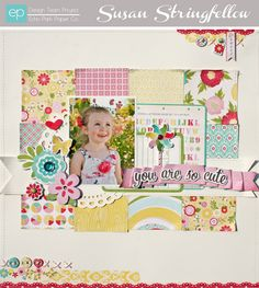 You are so cute by designer Susan Stringfellow.