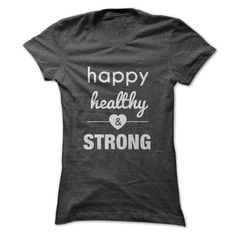 #tshirtsport.com #hoodies #Happy, Healthy & Strong  Happy, Healthy & Strong  T-shirt & hoodies See more tshirt here: http://tshirtsport.com/