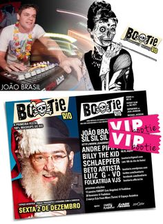 SORTEIO ::: VIPS – BOOTIE 02/12