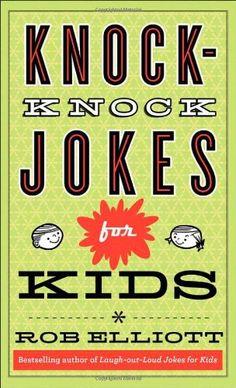 Knock-Knock Jokes for Kids by Rob Elliott,http://www.amazon.com/dp/0800788222/ref=cm_sw_r_pi_dp_V9kntb15DA84MFZ2