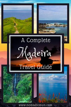 A Complete Madeira Travel Guide – Best Attractions!!