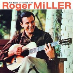 Top 10 Road Trip Songs: 10. King of the Road – Roger Miller