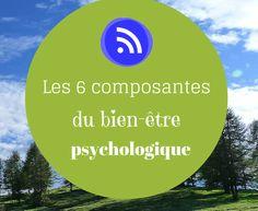 La notion de bien-être psychologique est principalement défendue par Carol Ryff, professeur de psychologie à l'université de Pennsylvanie.  Ce bien-être psychologique se différencie du bien-être subjectif (ou hédonique).  Il combine les différentes conceptions du bien-être de la