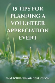 Whether you are planning a training event, an appreciation dinner, new volunteer…