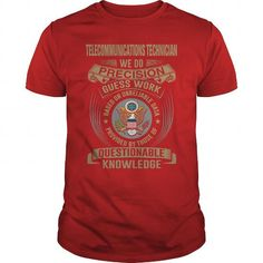 TELECOMMUNICATIONS TECHNICIAN - WE DO T4 T-Shirts, Hoodies (22.99$ ==► Order Here!)