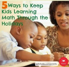 5 tips to keep math skills sharp over the holiday break.
