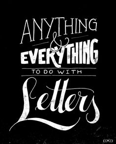 Anything & Everything To Do With Letters