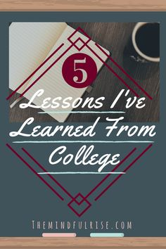 College can be stressful and overwhelming, but it is also a time of great change. Here are 5 lessons I have learned from college that has helped me realize how much I have grown as a person. Read on!