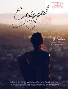Equipped: Helping Teens Girls Find Vision & Purpose