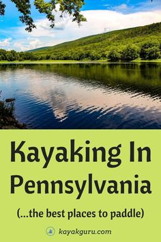 Grab your paddle and PFD and head to these top spots for kayaking in the Keystone State! From scenic views to beautiful gorges, there's a little bit of everything. Check out our list below so you can plan your next adventure.
