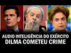 ÁUDIO INTELIGÊNCIA EXÉRCITO - CRIME DE DILMA - Libertar.in