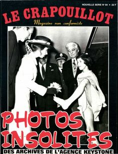 Le Crapouillot #84 : photos insolites