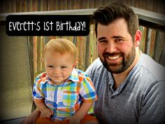 Everett's 1st Birthday!!
