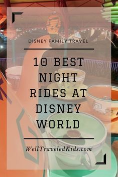 Walt Disney World, Orlando, Florida, USA | Disney After Dark | Best Nighttime Rides at Disney | Florida Family Travel #disneyworld #familytravel