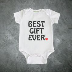 Hey, I found this really awesome Etsy listing at https://www.etsy.com/listing/267764037/best-gift-ever-baby-bodysuit-baby-shower