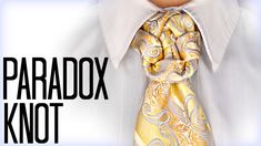 How to tie a tie: The Paradox Knot - YouTube