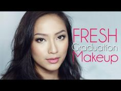 FRESH Graduation Makeup for all you lovely graduates out there! <3