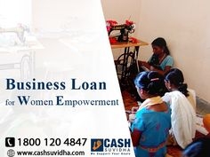 Cash Suvidha offer Business Loan for Women Empowerment. #ApplyOnline #BusinessLoan #BusinessLoanforWomen