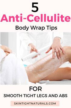 Best Anti-Cellulite Body Wrap Tips For Smooth Tight Legs And Abs - Skin Tight Naturals Cellulite Remedies, Anti Cellulite, Spring Break, Skin Tightening Lotion, Crepe Skin, Tighten Loose Skin, Smooth Legs, Skin Secrets, Weight Loss Inspiration