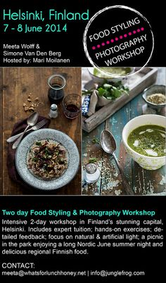 #Food #Photography & #Styling #Workshop in Finland's pulsating capital #Helsinki with @Simone van den Berg and @Jotain maukasta -food blog Registrations are now open!