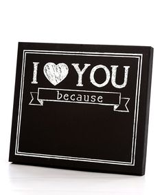 I Love You Because Chalkboard Wall Art | Daily deals for moms, babies and kids