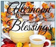Afternoon Blessings Stop And Be Thankful