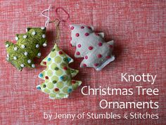 Got scraps? Turn 'em into Knotty Christmas Tree Ornaments, using this tutorial from Stumbles & Stitches. The ornaments on ornaments are made with a hole puncher!