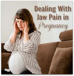 Causes & Relief for TMJ (Jaw Pain) In Pregnancy
