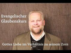 GOTTES LIEBE IM VERHÄLTNIS ZU SEINEM ZORN www.evangelischer-glaube.de