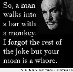 My favorite Sean Connery Quote