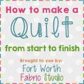 Click here to learn how to make a quilt!