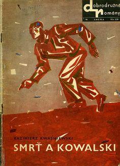 Slovak book cover, 1967, Kazimierz Kwasniewski - Smrt a Kowalski (Death & Kowalski)