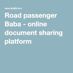 Road passenger Baba - online document sharing platform