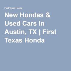 First Texas Honda   Austin,TX