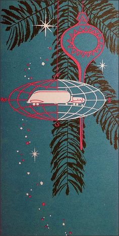 Trailmobile Co. christmas card 50s by 1950sUnlimited, via Flickr