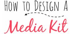How To Design A Free Media Kit For Your Blog + 5 Premade Templates!
