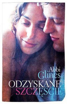 """Abbi Glines, """"Odzyskane szczęście"""", przeł. Agata Żbikowska, Pascal, Bielsko-Biała 2015. 303 strony Survival, Books, Movies, Movie Posters, Art, Art Background, Libros, Films, Book"""